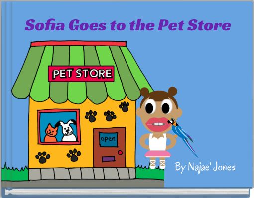 Sofia Goes to the Pet Store