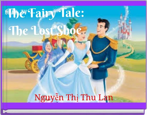 The Fairy Tale:The Lost Shoe
