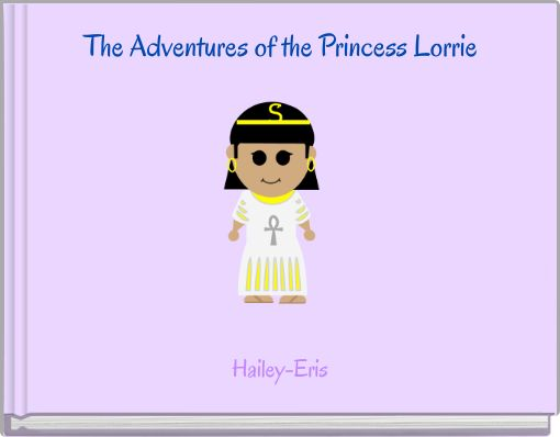 The Adventures of the Princess Lorrie