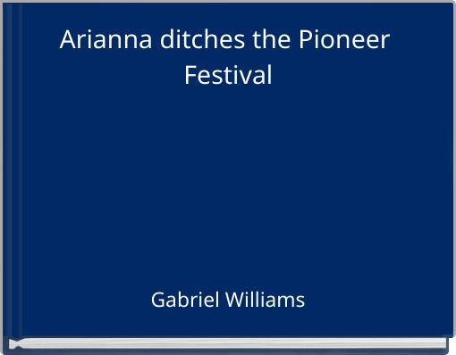 Arianna ditches the Pioneer Festival