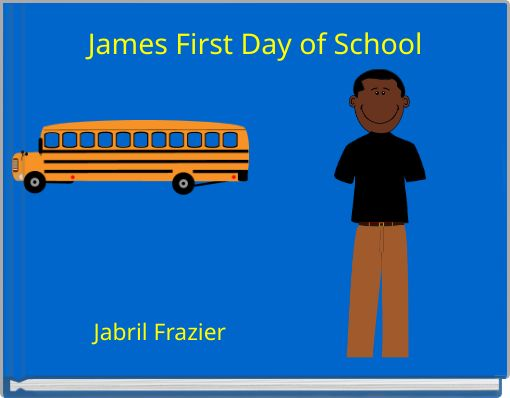 James First Day of School