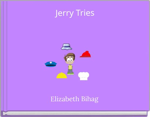 Jerry Tries