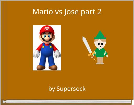 Mario vs Jose part 2