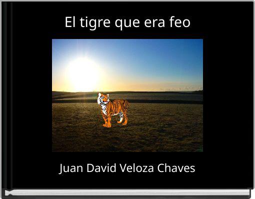 El tigre que era feo