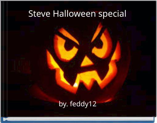 Steve Halloween special