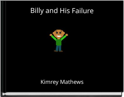 Billy and His Failure