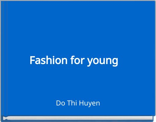 Fashion for young