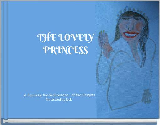 THE   LOVELYPRINCESS
