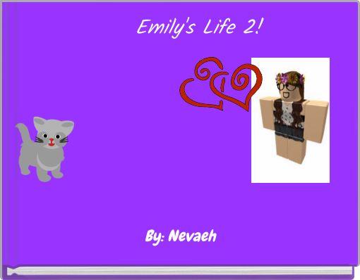 Emily's Life 2!
