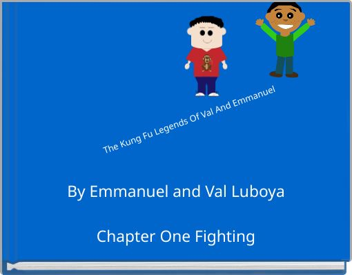 The Kung Fu Legends Of Val And Emmanuel