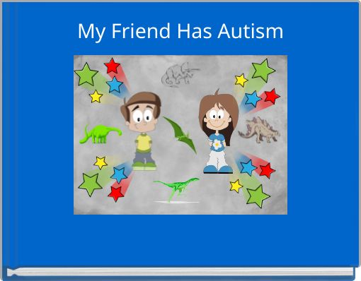 My Friend Has Autism
