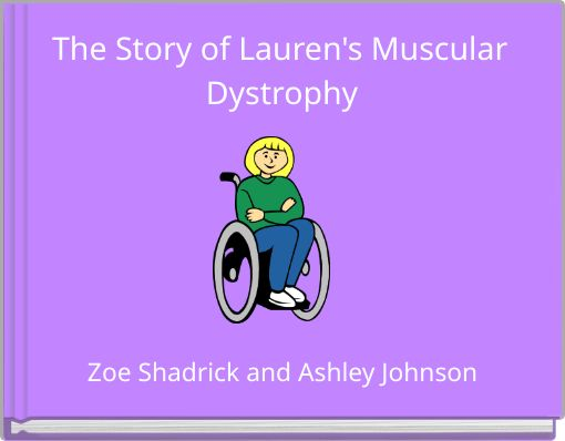 The Story of Lauren's Muscular Dystrophy