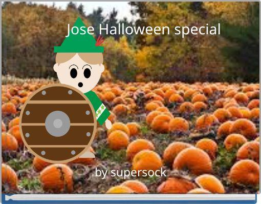 Jose Halloween special