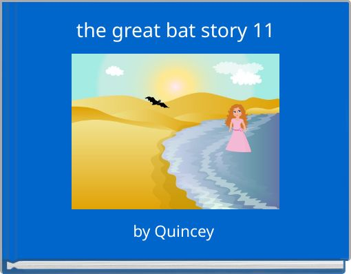 the great bat story 11