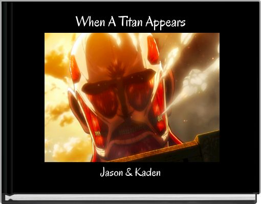 When A Titan Appears