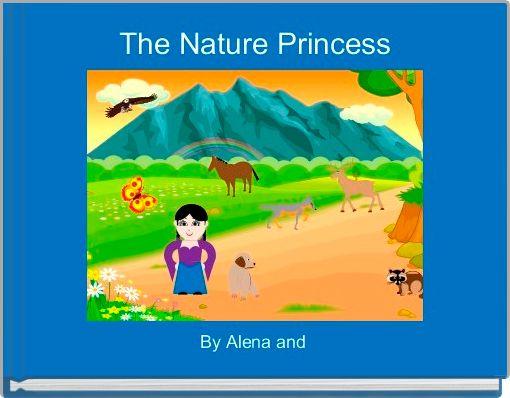 The Nature Princess