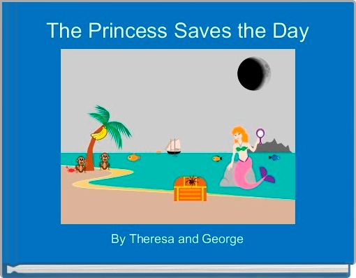 The Princess Saves the Day