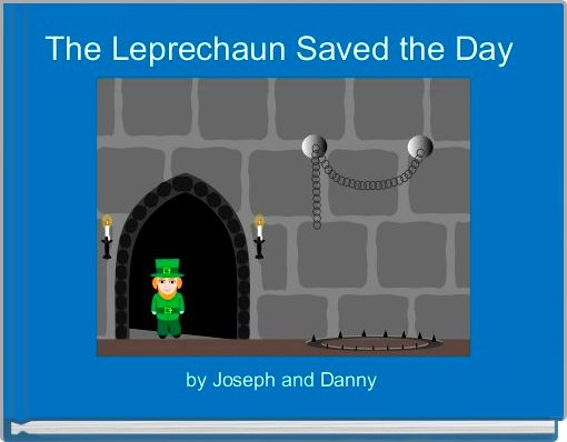 The Leprechaun Saved the Day
