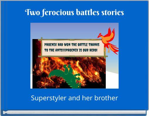 Two ferocious battles stories