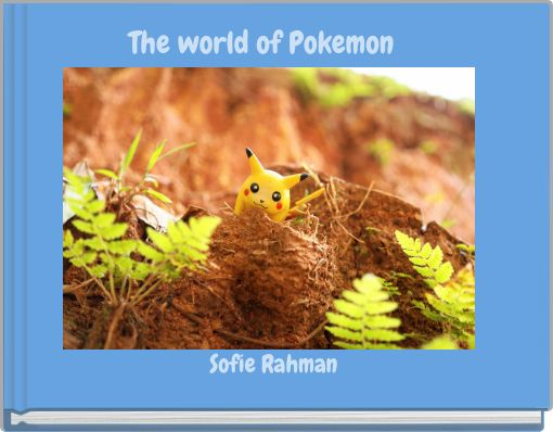 The world of Pokemon