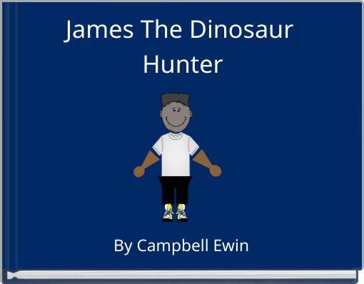 James The Dinosaur Hunter