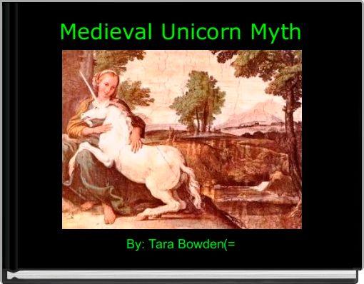 Medieval Unicorn Myth