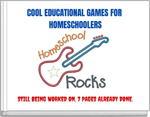 COOL EDUCATIONALGAMES FOR HOMESCHOOLERS