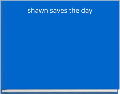 shawn saves the day
