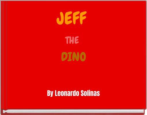 JEFF THE DINO
