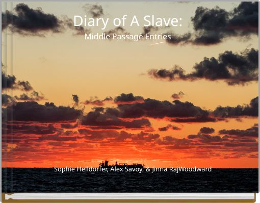 Diary of A Slave:Middle Passage Entries