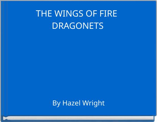 THE WINGS OF FIRE DRAGONETS