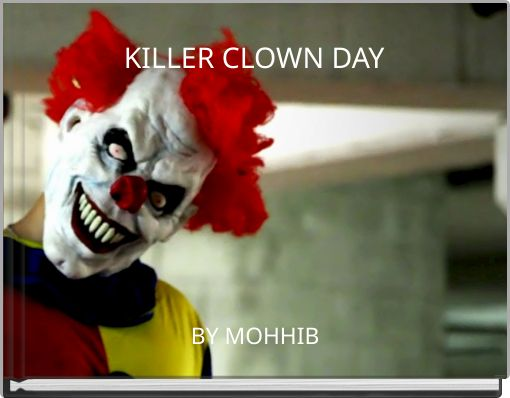 KILLER CLOWN DAY