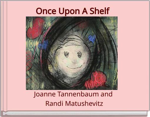 Once Upon A Shelf