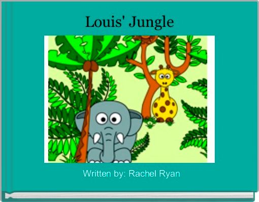 Louis' Jungle