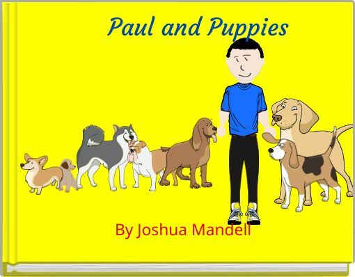 Paul and Puppies