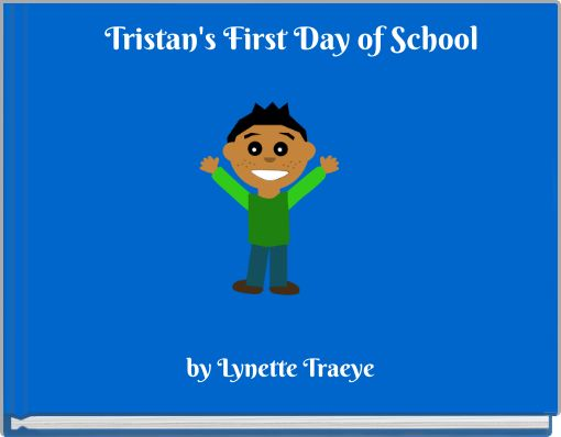 Tristan's First Day of School