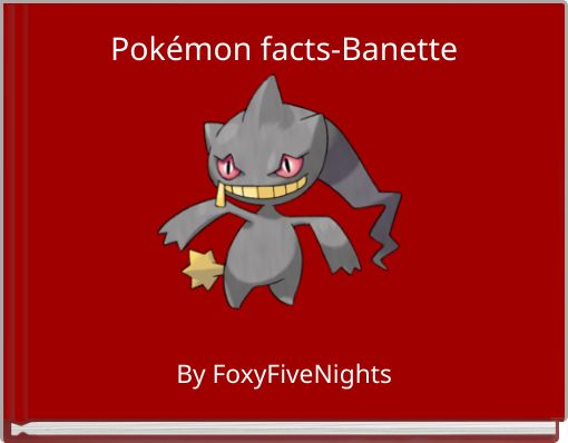 Pokémon facts-Banette