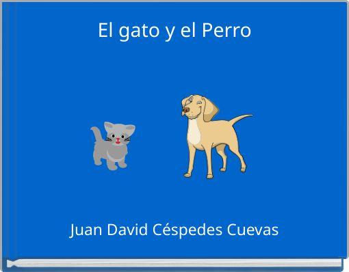 El gato y el Perro