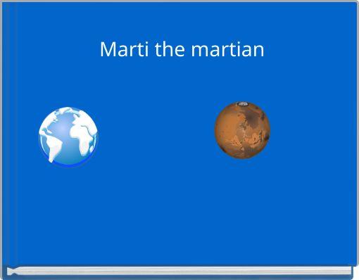 Marti the martian