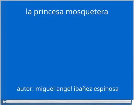la princesa mosquetera