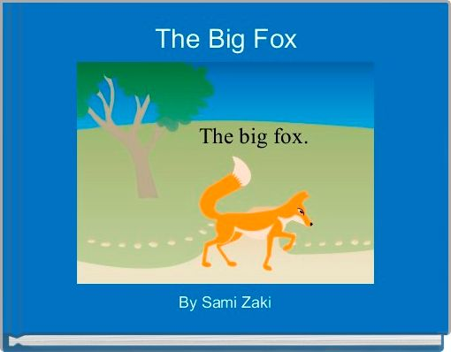 The Big Fox