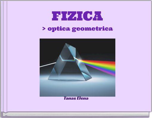 FIZICA> optica geometrica