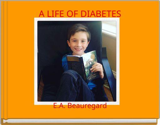 A LIFE OF DIABETES