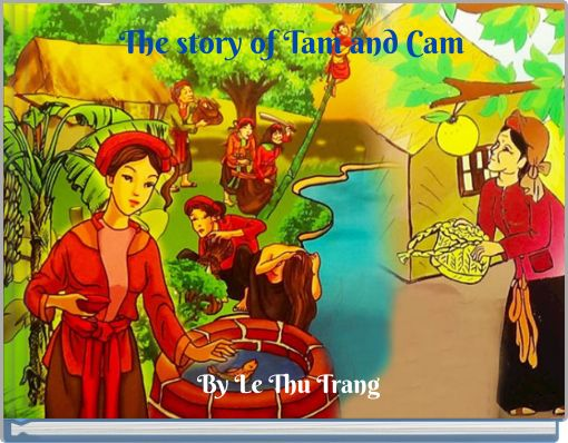 The story of Tam and Cam