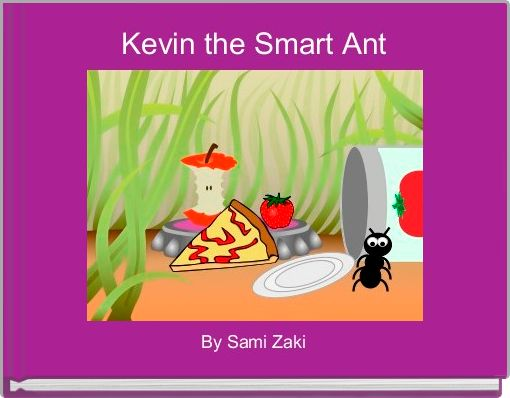 Kevin the Smart Ant