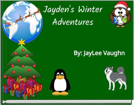 Jayden's WinterAdventures