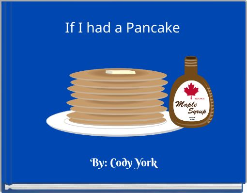 If I had a Pancake