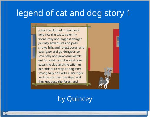 legend of cat and dog story 1