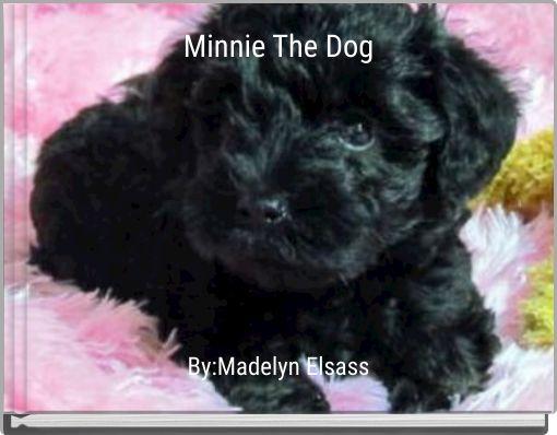 Minnie The Dog