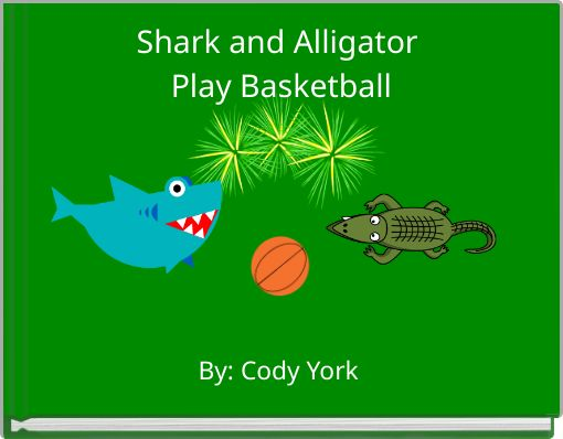 Shark and AlligatorPlay Basketball